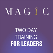 MAGIC - Two day training for leaders
