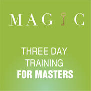 MAGIC - Three day training for masters